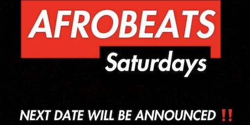 AFROBEATs SATURDAYs