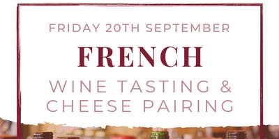 French Wine Tasting & Cheese Pairing
