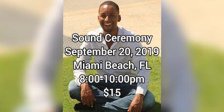 Sound Ceremony tickets