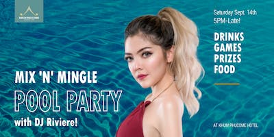 Mix 'n' Mingle Pool Party With DJ Riviere