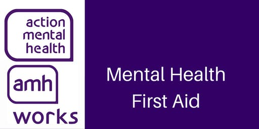 Mental Health First Aid  - Action Mental Health Training