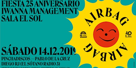 Airbag en Madrid. El Sol. Fiesta 25 aniversario I Wanna Management entradas