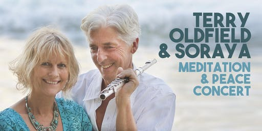 Terry Oldfield & Soraya Oldfield Meditation & Peace Concert