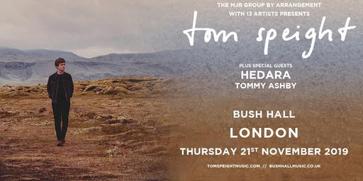 Tom Speight (Bush Hall, London)
