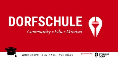 Business Modelling, Dorfschule powered by Startupd