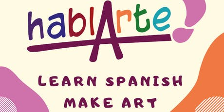 Spanish and Art workshops with HablArte tickets