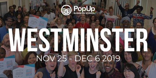 Westminster November 2019 - PopUp Business School