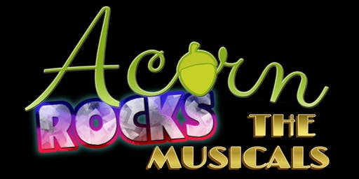 ACORN ROCKS THE MUSICALS