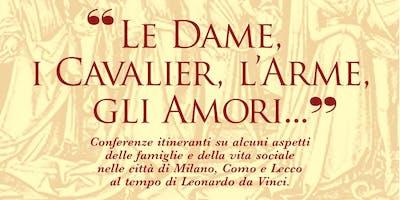 Dimore, luoghi e cronache al tempo di Leonardo in Lombardia