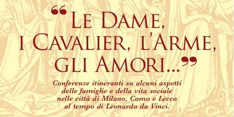 Dimore, luoghi e cronache al tempo di Leonardo in Lombardia biglietti