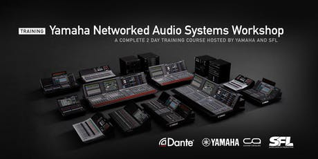 Yamaha Networked Audio Systems Workshop (Glasgow) tickets