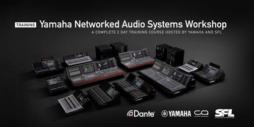 Yamaha Networked Audio Systems Workshop (Glasgow)