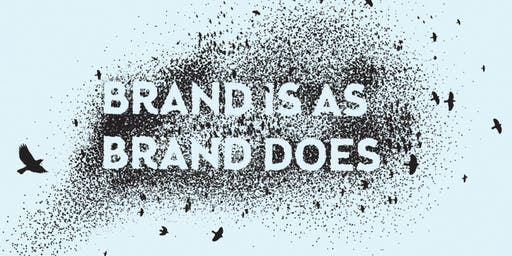 Brand Is As Brand Does