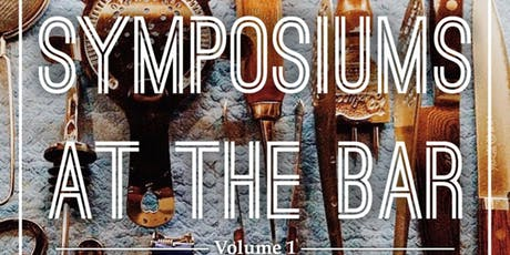 Symposiums at the Bar vol. 1 tickets