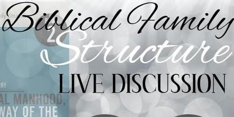 Biblical Family Structure - LIVE Discussion tickets