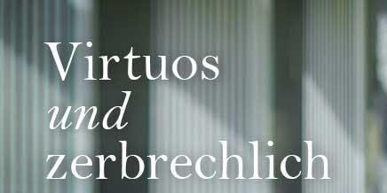"""""""Virtuos und zerbrechlich"""" - Lesung mit Michael Atzinger"""