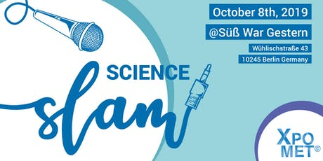 Science Slam by Xpomet Tickets