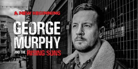 George Murphy and the Rising Sons tickets