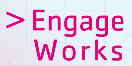 > Engage Works tickets