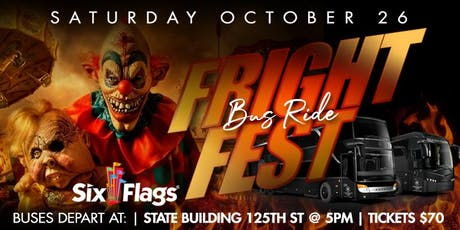 FRIGHT FEST BUS RIDE SAT OCT 26TH tickets