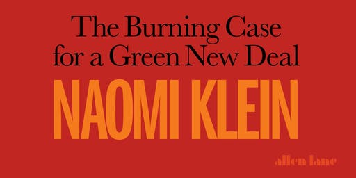 Naomi Klein In Conversation with Ed Miliband