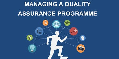 Managing a Quality Assurance Programme