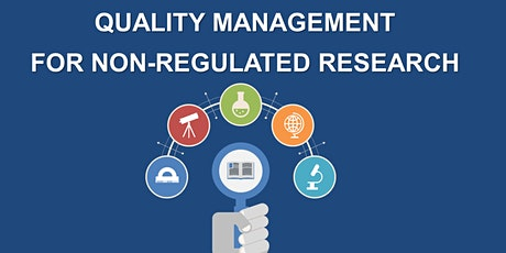 Quality Management for Non-Regulated Research tickets