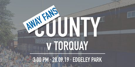 Away Fans - #StockportCounty vs Torquay United tickets