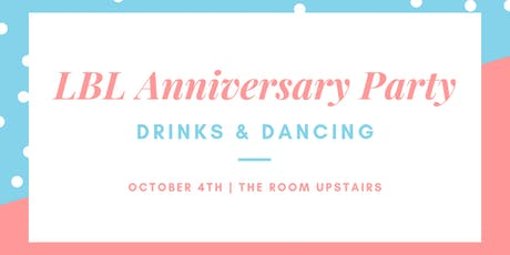 LBL 4th Anniversary Party tickets