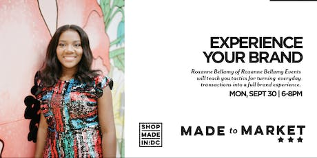 Made to Market :: Creating Brand Experience tickets