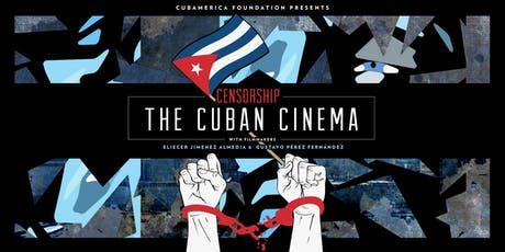 Censorship: The Cuban Cinema tickets