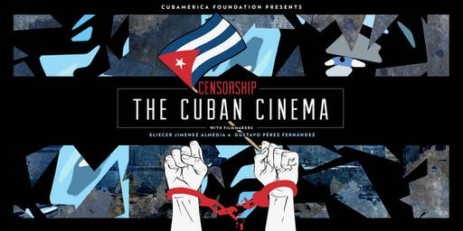 Censorship: The Cuban Cinema