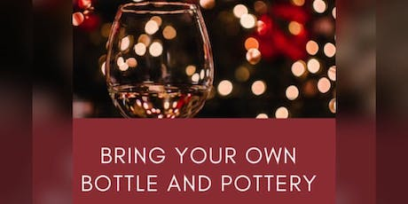 Bring your own bottle and Pottery Painting tickets