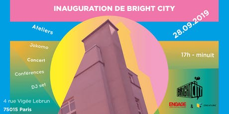 Inauguration de Bright City tickets