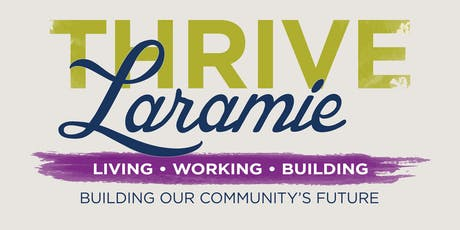 Thrive Laramie - From Ideas to Action tickets