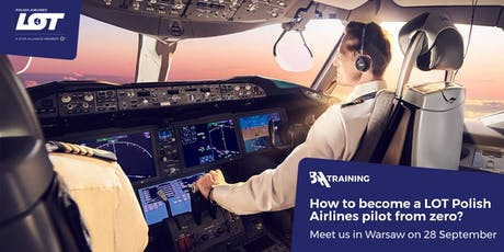 How to Become LOT Polish Airlines Pilot from Zero? tickets