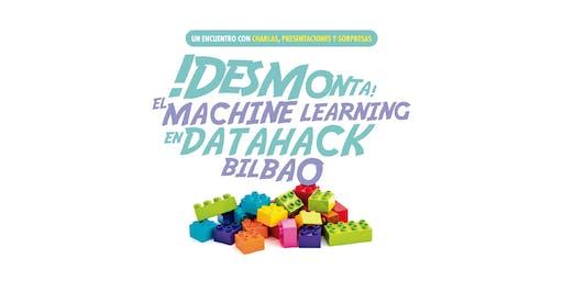 DESMONTA EL MACHINE LEARNING: un encuentro con charlas y sorpresas