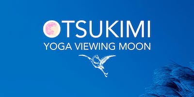 Atelier Otsukimi - Yoga Viewing Moon