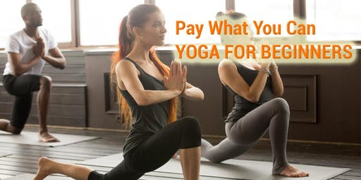 Pay what You can Yoga for Beginners