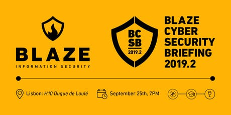 BLAZE CYBER SECURITY BRIEFING 2019.2 tickets