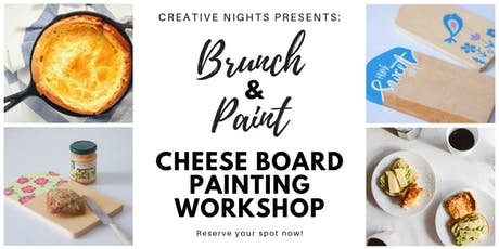 Brunch and Paint!: Cheeseboard DIY Painting Workshop by Creative Nights tickets