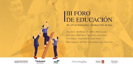 III Foro de Educación - Faro Impulsa, en Vigo entradas