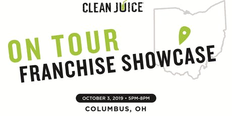 Clean Juice Franchise Showcase Columbus, OH tickets