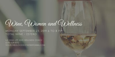 Wine, Women and Wellness