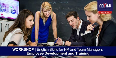 English Skills For HR and Team Managers - Employee Development and Training biglietti