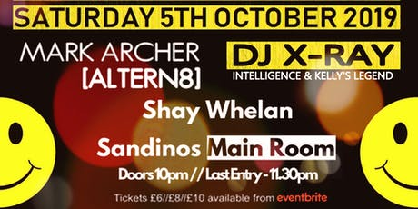 Acid House Party with MARK ARCHER [ALTERN-8] + DJ X-RAY tickets