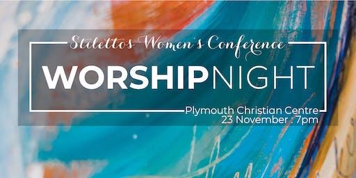 Stilettos Worship Night 2019