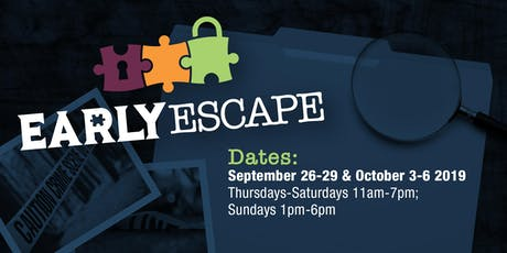 Early Escape tickets