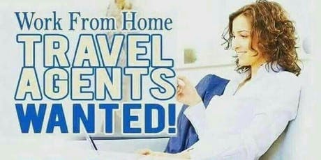 Train to become a CertifiedTravel Agent - N0 EXPERIENCE IS NECESSARY! tickets