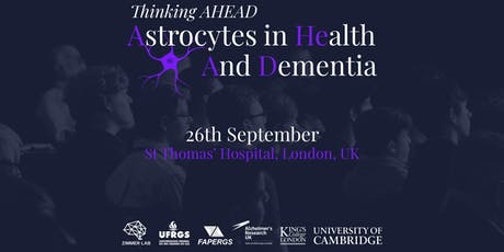 Thinking AHEAD: Astrocytes in HEalth And Dementia tickets